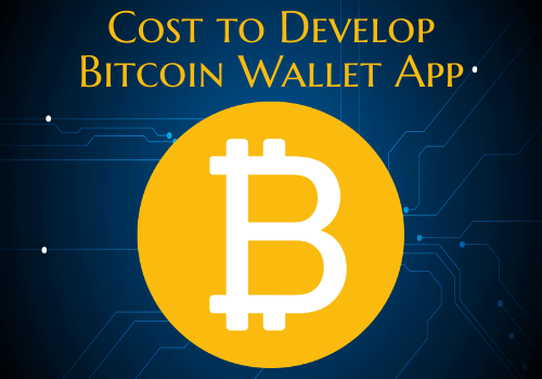 cost to develop bitcoin wallet app