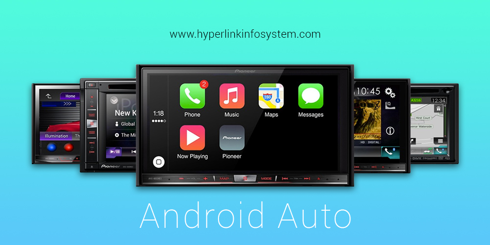 Everything you need to know about Android Auto by Google