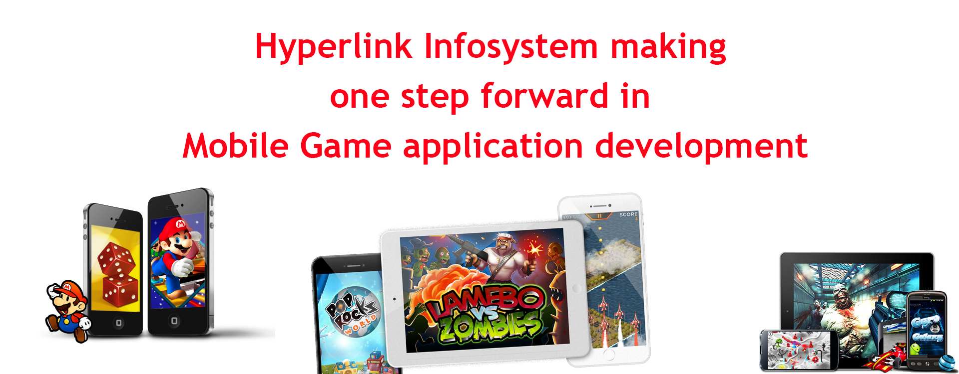 Hyperlink Infosystem making one step forward in Mobile Game application development