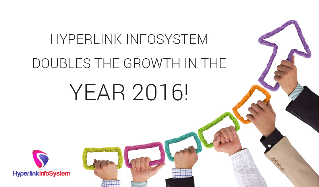 Hyperlink Infosystem doubles the growth in the Year 2016!