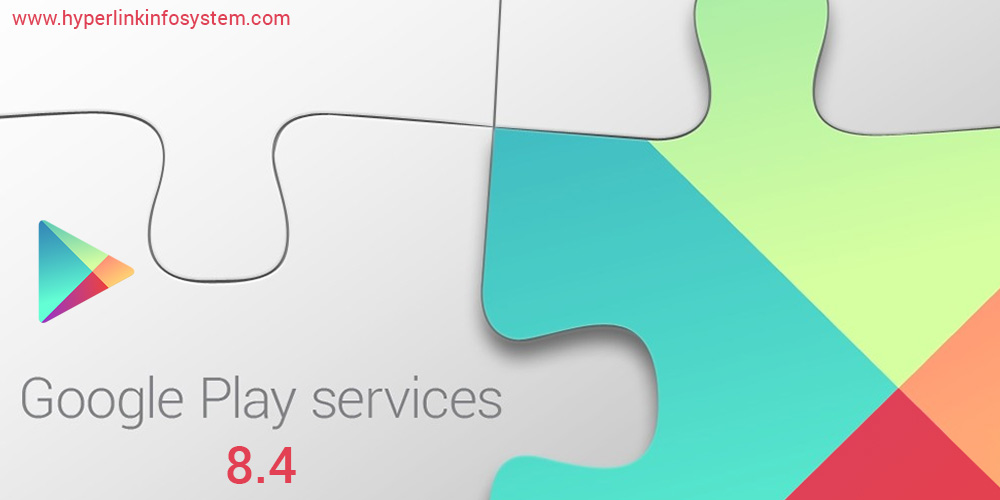 Google Play services 8.4 SDK goes on air with all developer features : what innovation does it bring?