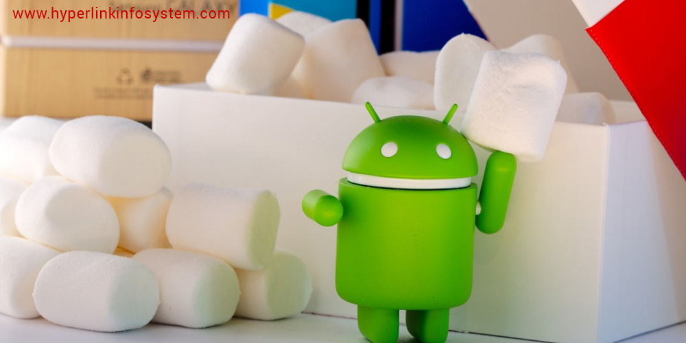 Android 6.0 Marshmallow Updates: Adding Something More to love!- part -II