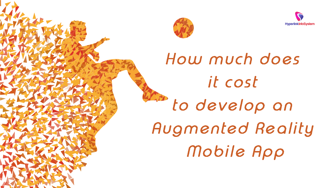 How much does it cost to develop an Augmented reality Mobile app