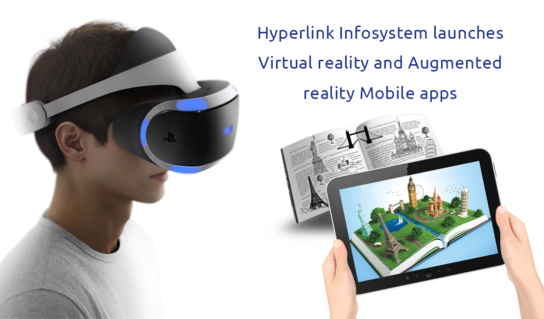 Hyperlink Infosystem launches Virtual Reality and Augmented Reality Mobile apps