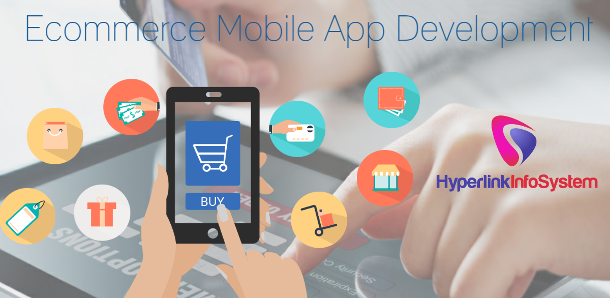 E- Commerce Mobile Optimization : Top tips for better E-Commerce Mobile App Development!