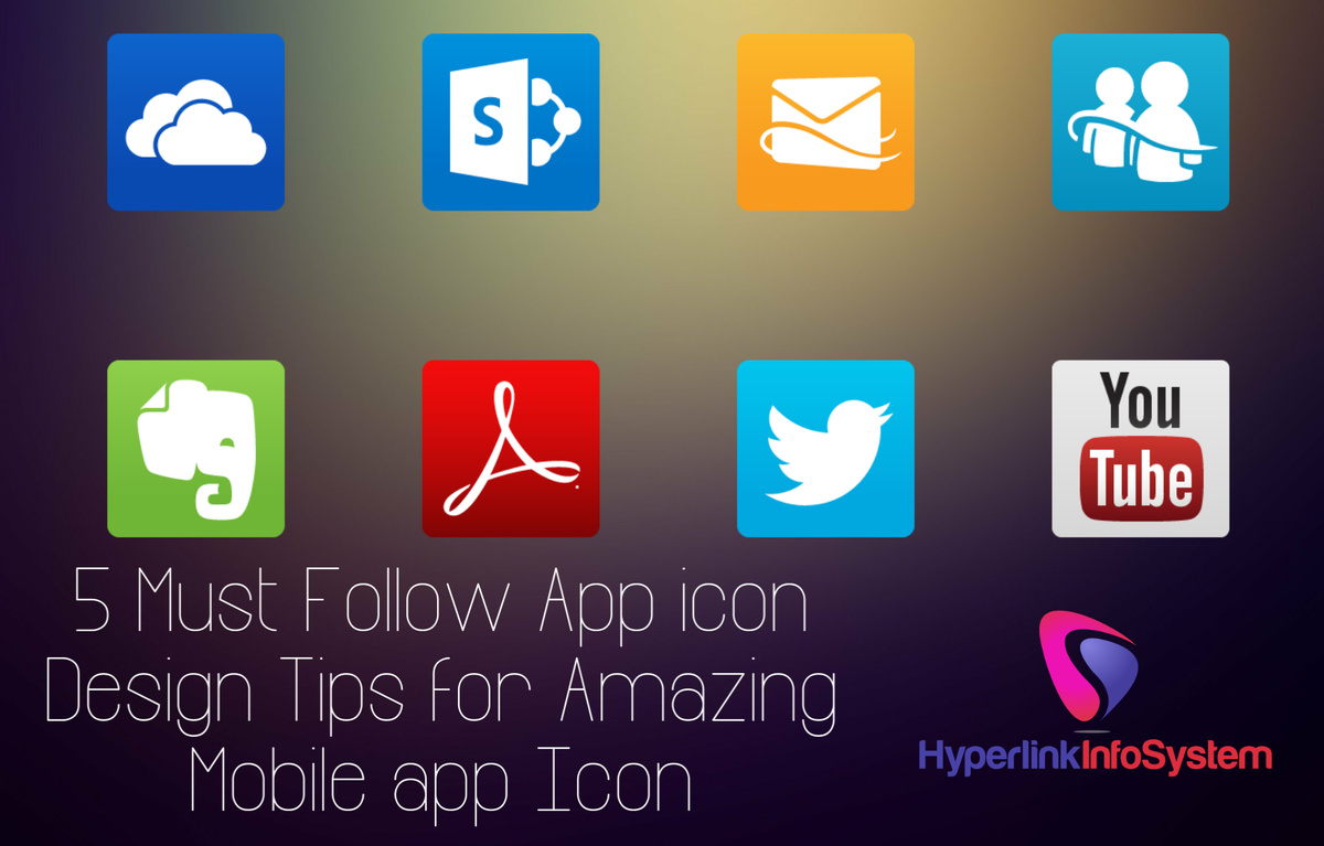 5 Must Follow App icon Design Tips for Amazing Mobile app Icon