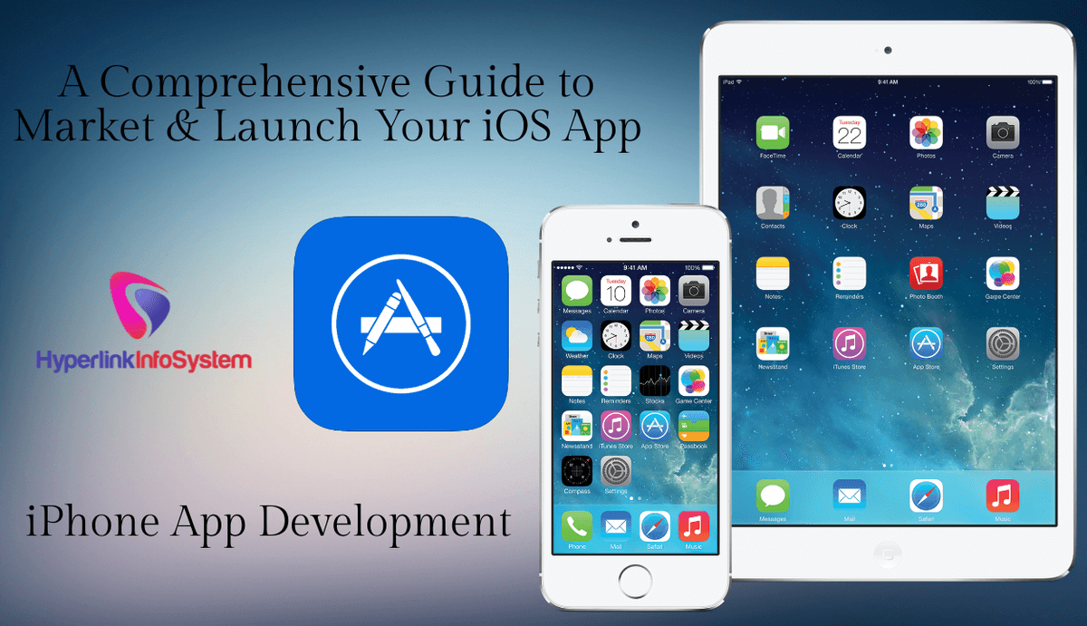 A Comprehensive Guide to Market & Launch Your iOS App