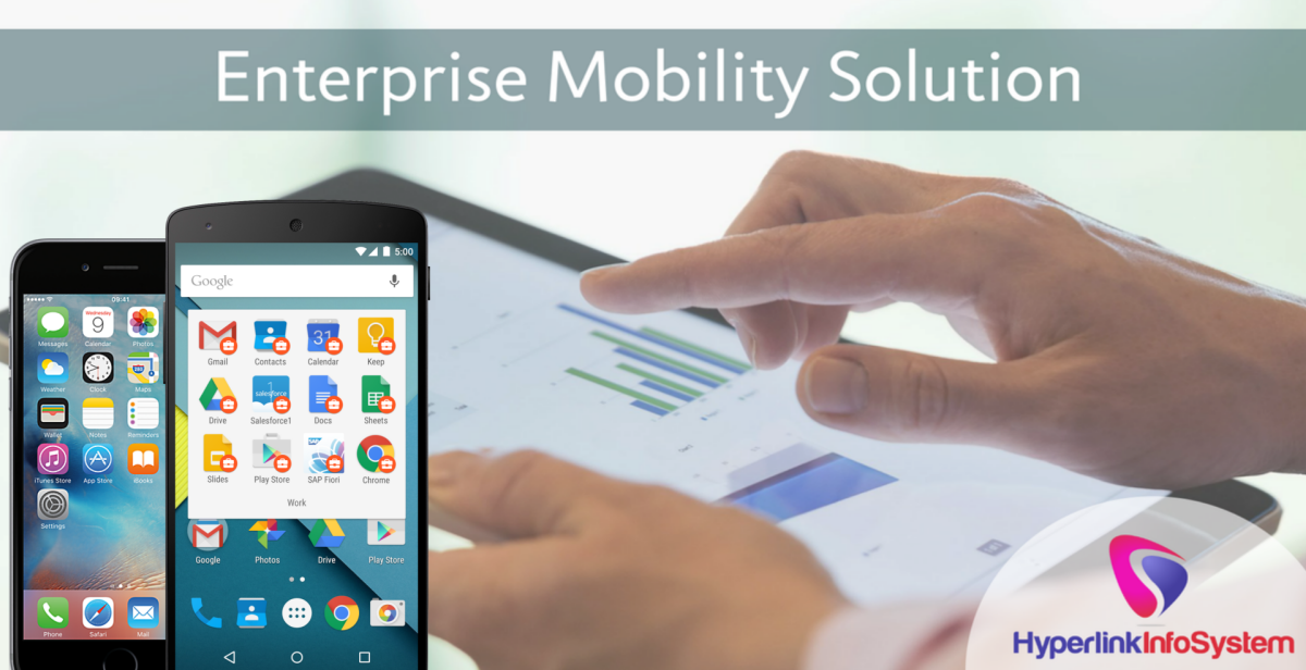 Enterprise Mobility Solution – An Indispensable Approach For Every Business!