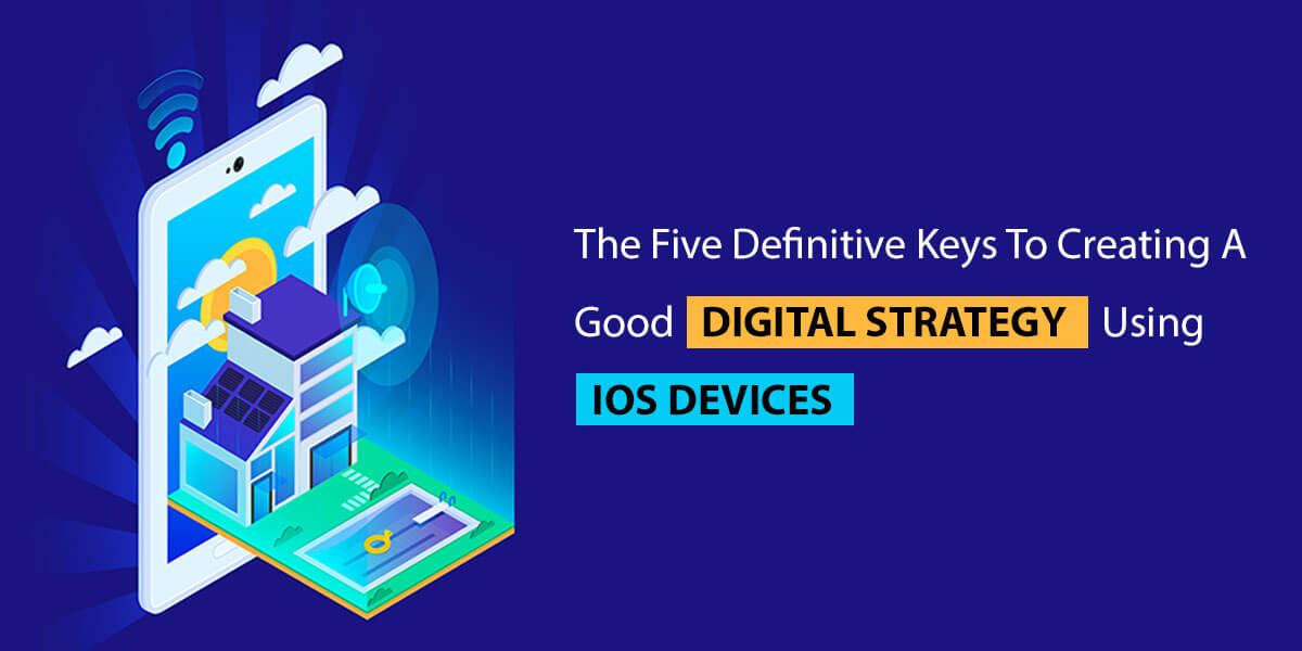 digital strategy using ios devices