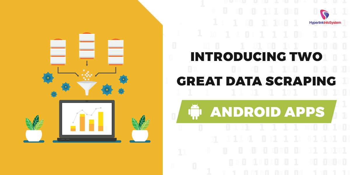 data scrapping for android apps