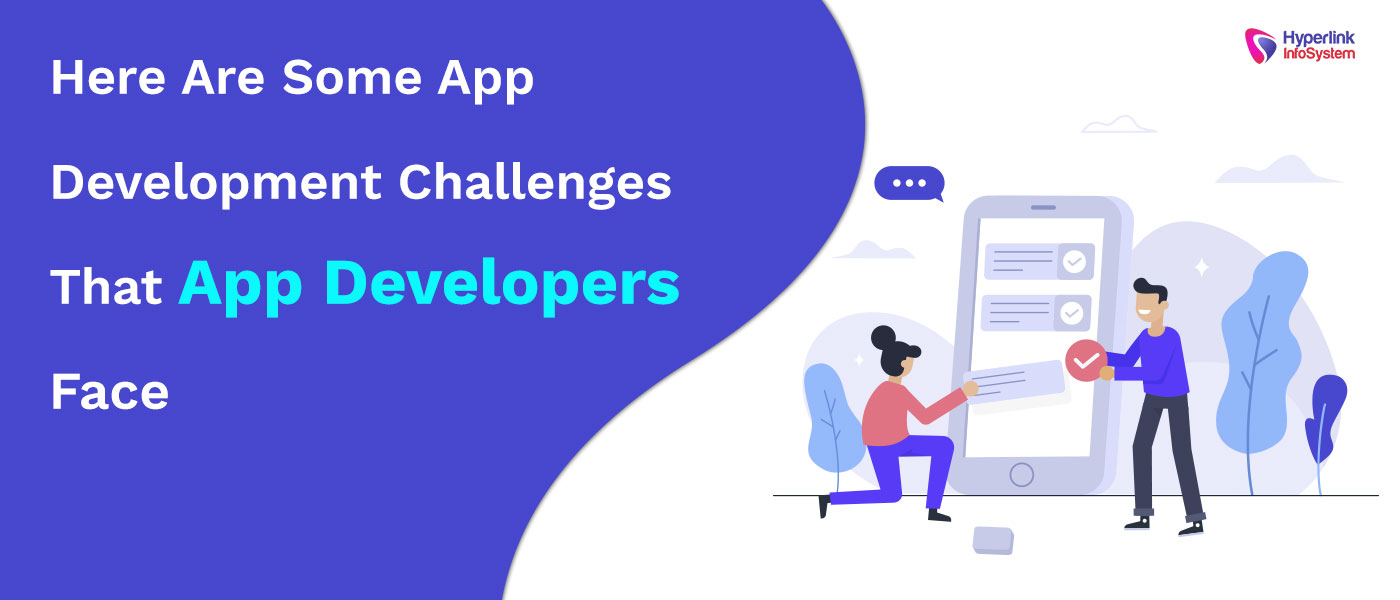 app development challenges