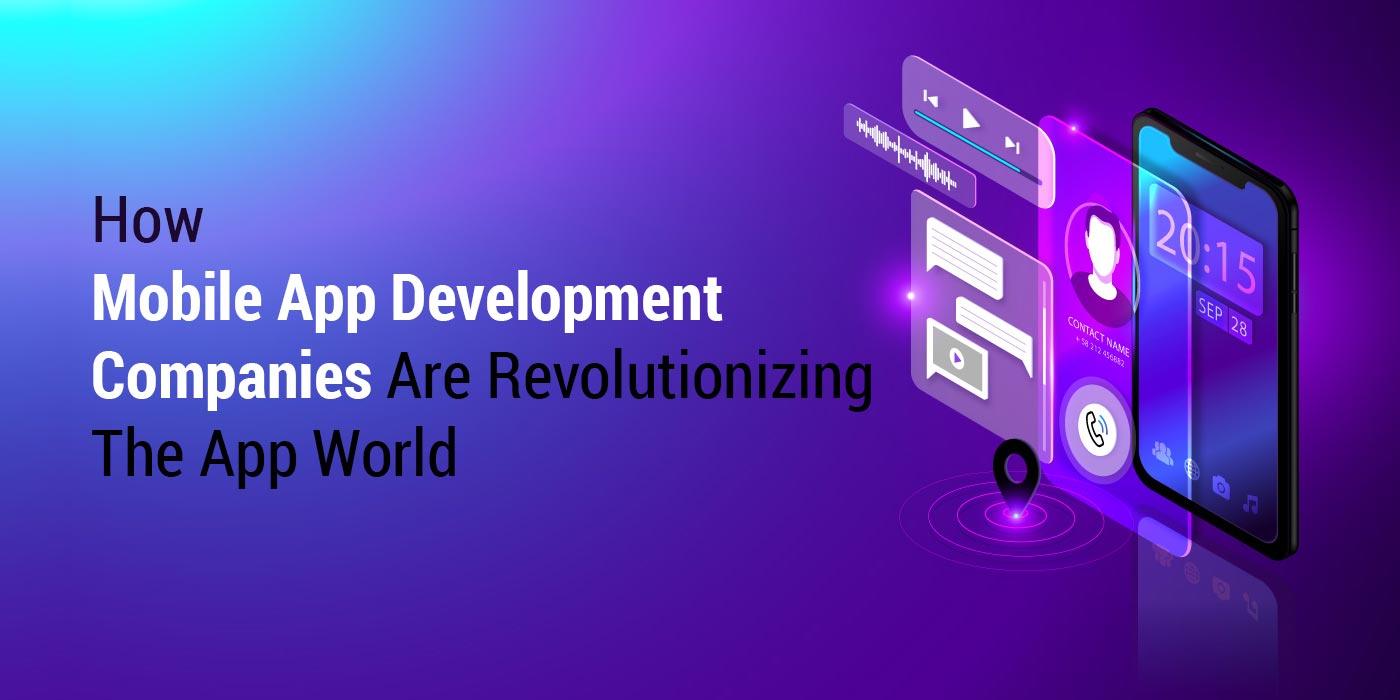 revolutionizing the app world