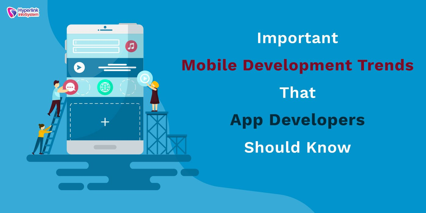mobile development trends for app developers