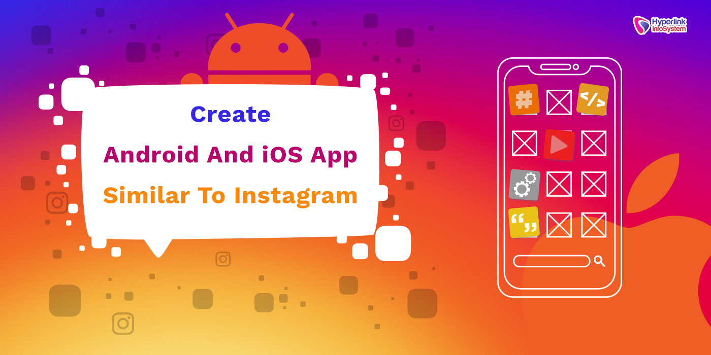 develop an app like instagram
