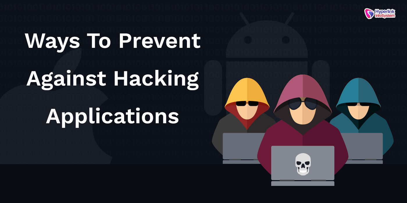 ways to prevent against hacking apps