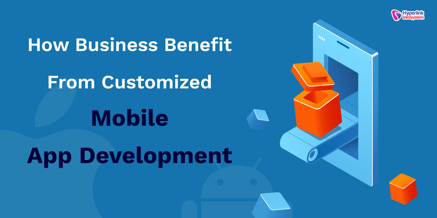 customized mobile app development