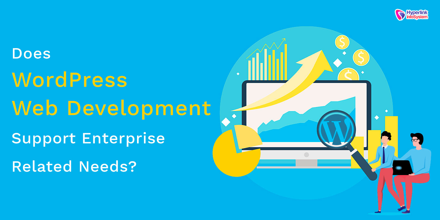 does wordpress web development support enterprise related needs