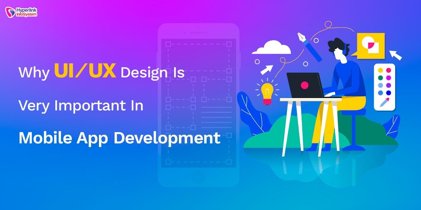 importance of ui ux in mobile app development