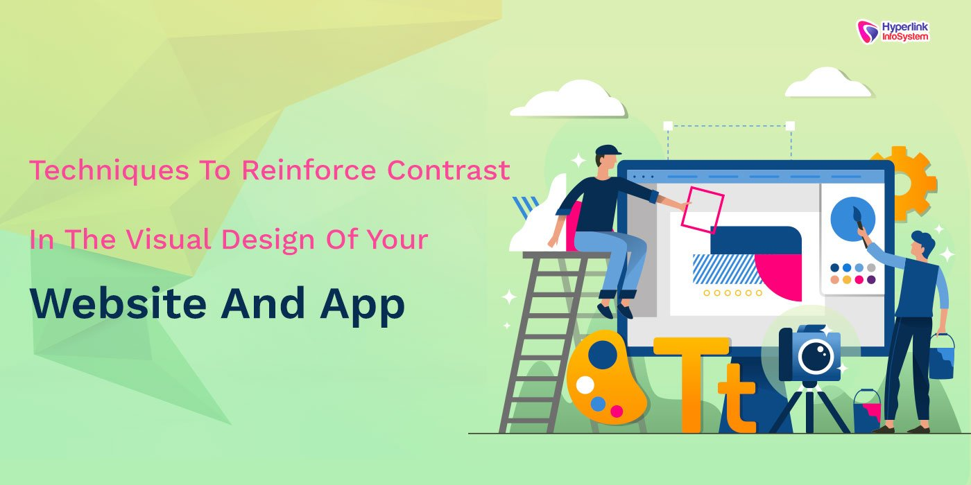 visual design of your website and app