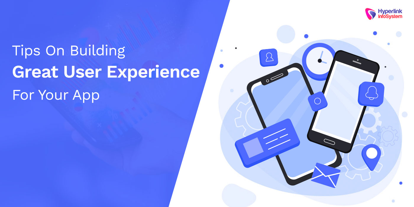 user experience of your app