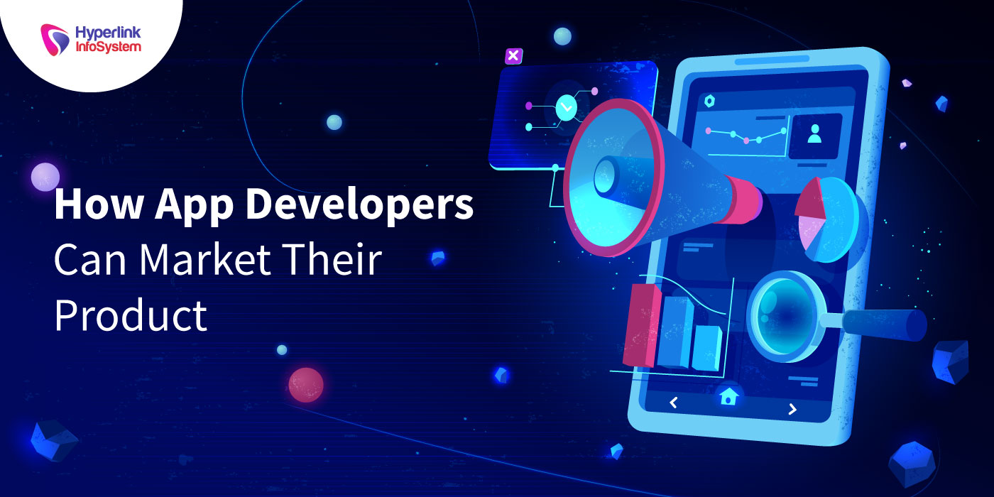 how app developers can market their product