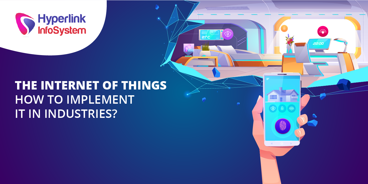 the internet of things how to implement it in industries