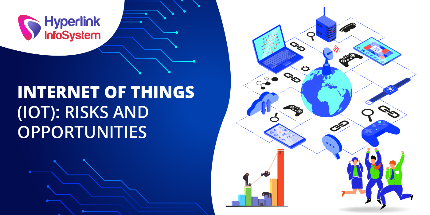 iot risks and opportunities