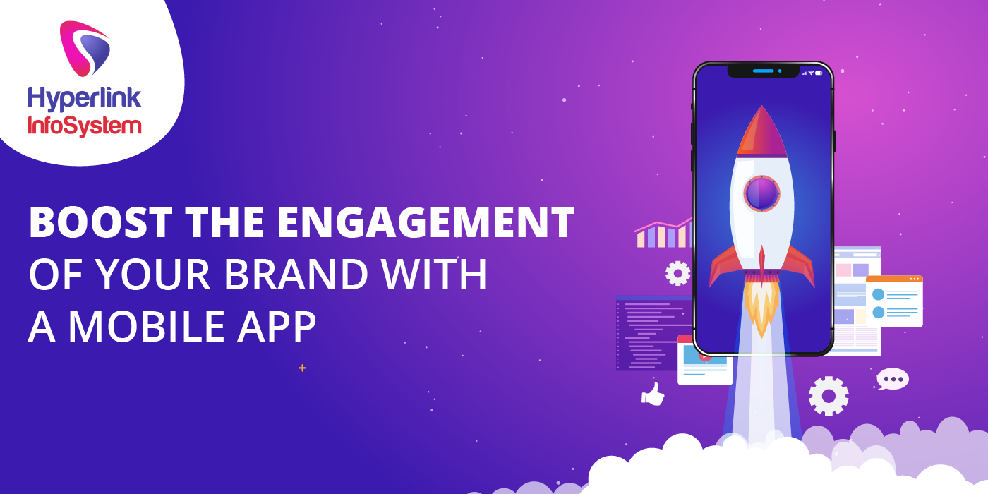 boost engagement of your brand with mobile app