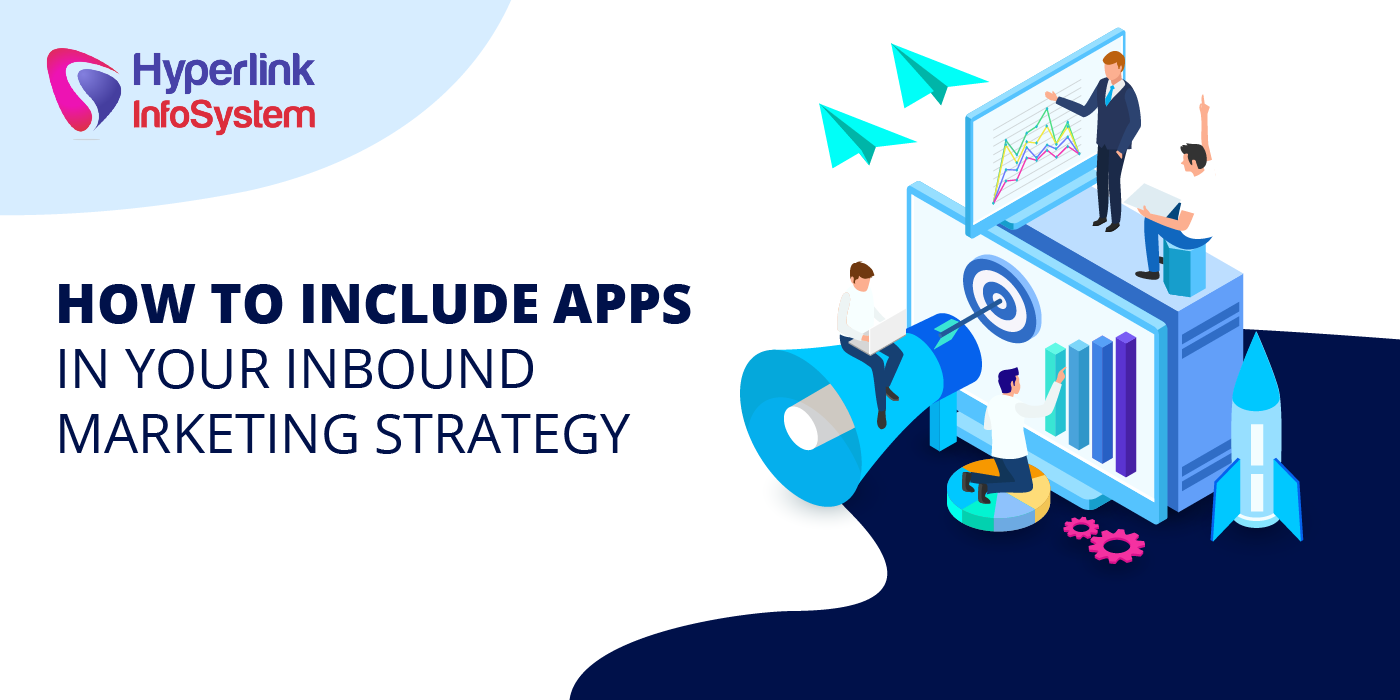 how to include apps in your inbound marketing strategy
