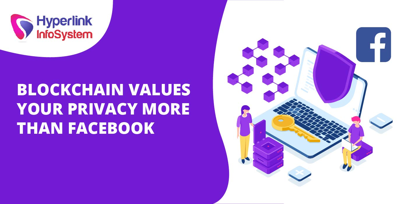 blockchain values your privacy more than facebook