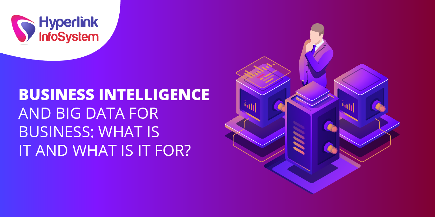 business intelligence and big data for business