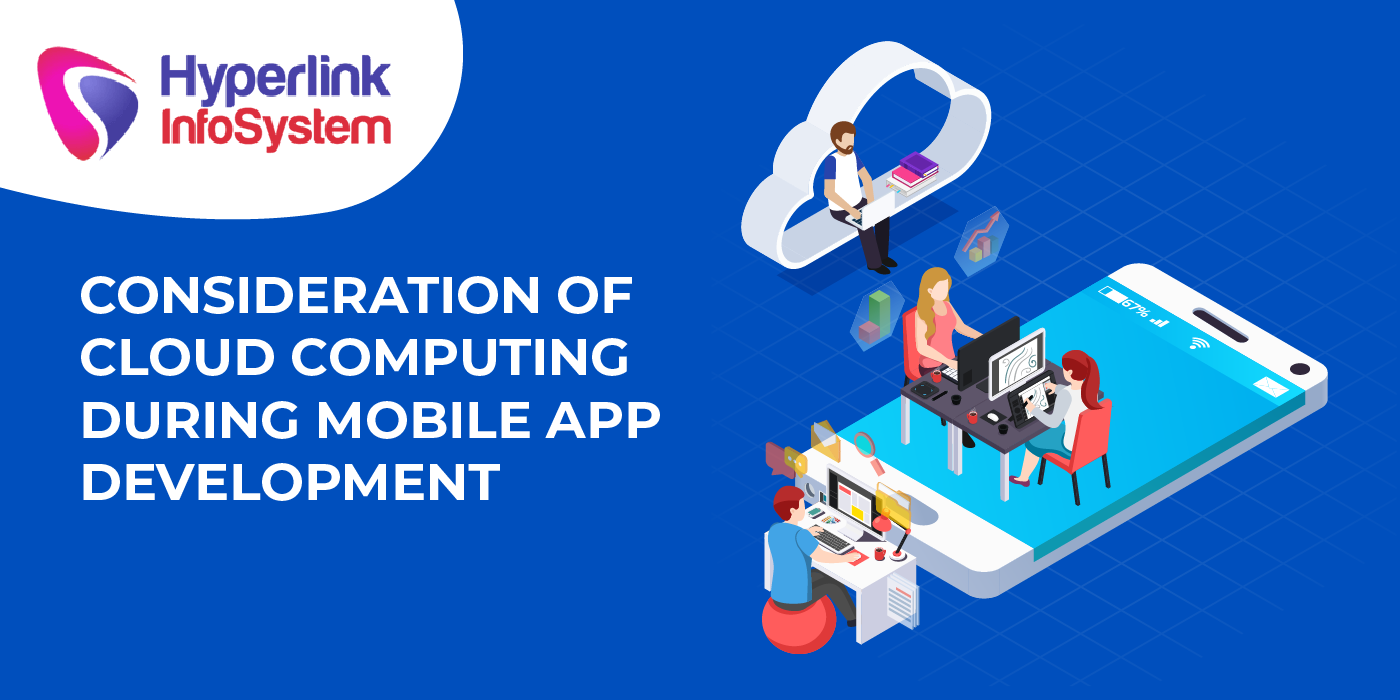 consideration of cloud computing during mobile app development