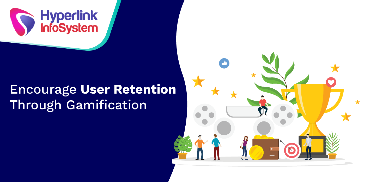 encourage user retention through gamification