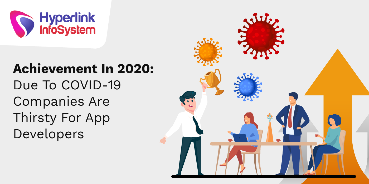 achievement in 2020 due to covid19 companies are thirsty for app developers