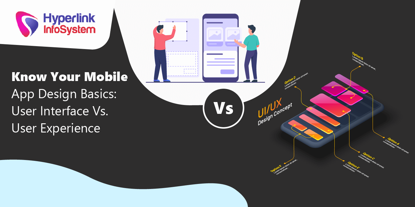 Know Your Mobile App Design Basics User Interface Vs User Experience