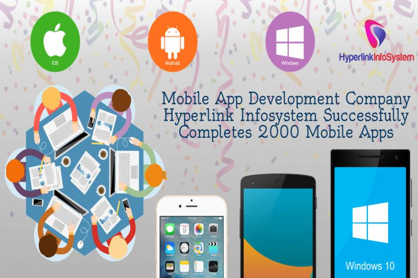 Mobile App Development Company Hyperlink Infosystem Successfully Develops its 2000th Mobile App