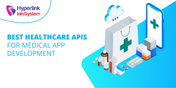 best healthcare apis for medical app development