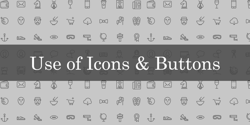 use of icons and buttons