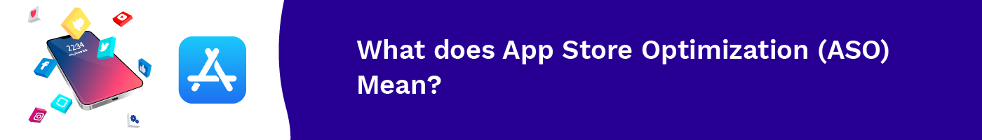 what does app store optimization aso mean